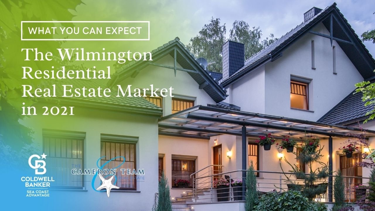 What You Can Expect from the Wilmington Residential Real Estate Market in 2021