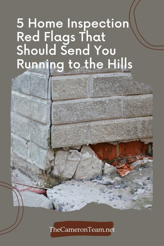"""""""5 Home Inspection Red Flags That Should Send You Running to the Hills"""" Above a Picture of a Bad Home Foundation"""
