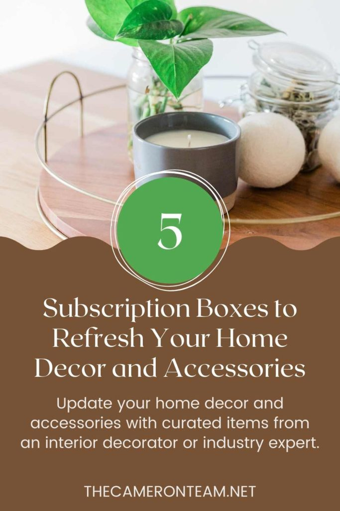 5 Subscription Boxes to Refresh Your Home Decor and Accessories Pin