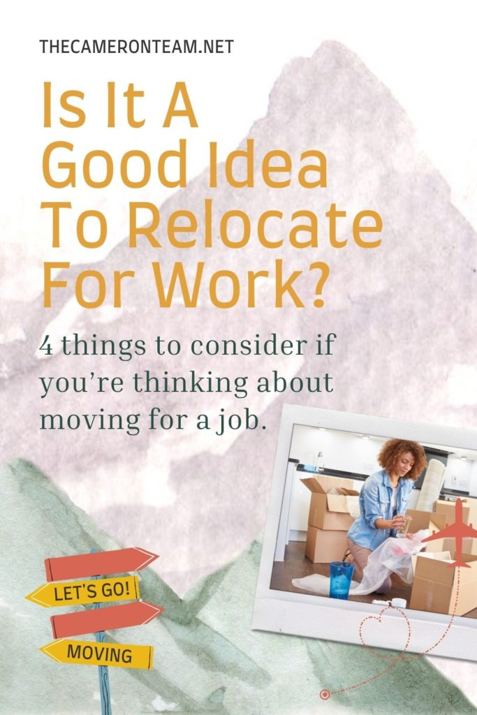 Is It A Good Idea To Relocate For Work?
