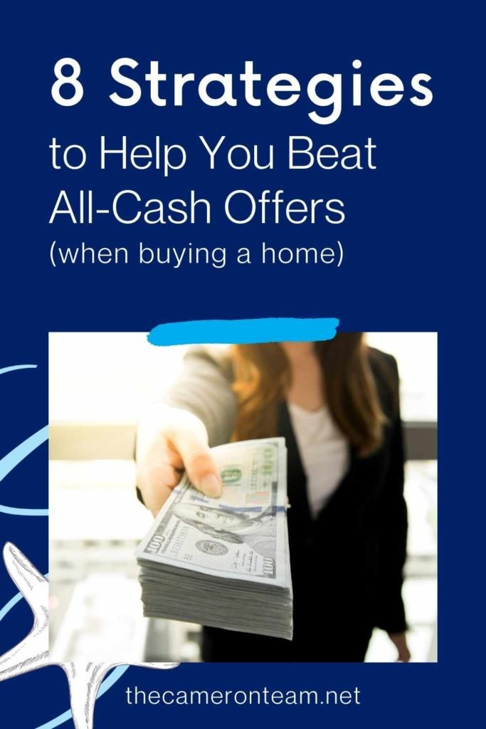 Eight Strategies to Help You Beat All-Cash Offers