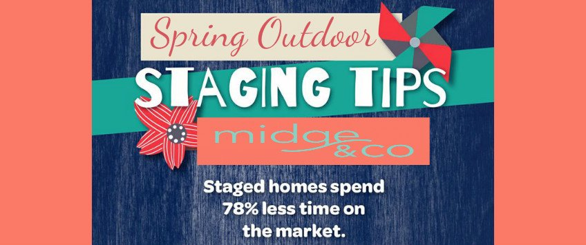Staging tips for outdoors