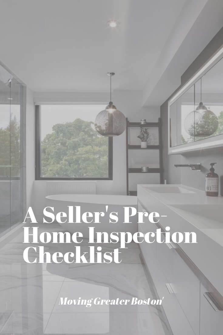 A Seller S Home Inspection Checklist Movinggreaterboston Com