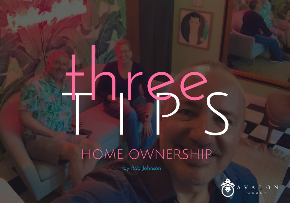 Three Tips Home Ownership February with Aaron Hunt, Rob Johnson and Diana Fryman
