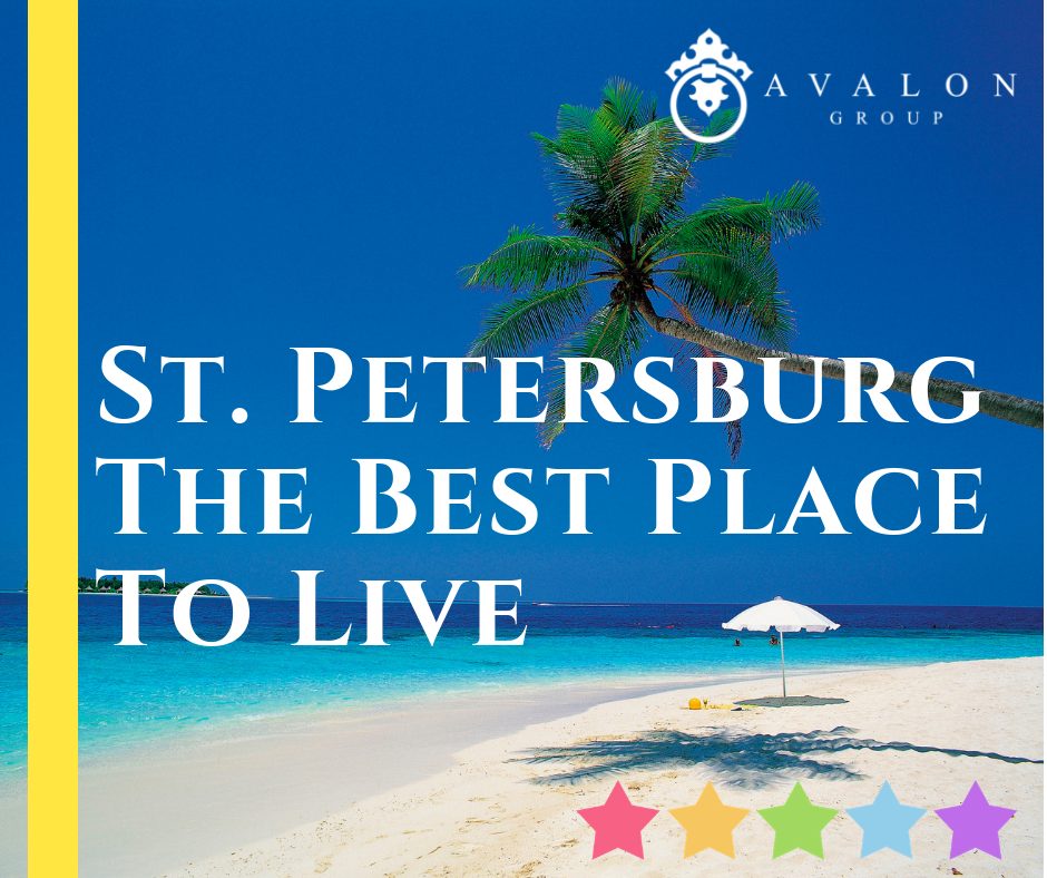 "Text on pic says Why St Petersburg Fl is the best place to live"" In the background is a lifeguard stand on Clearwater Beach. There is a circle graphic that is see through and the Avalon Group Logo"
