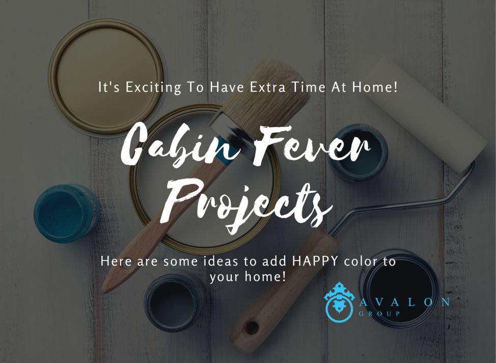 "This is the cover picture for the article: ""Cabin Fever Projects."" The title is in the foreground. In the background are several open cans of paint in the colors, blue, tan, gray and black. Also, there are paint brushes and paint rollers."